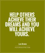 help-others-achieve-their-dreams-and-you-will-achieve-yours-quote-1